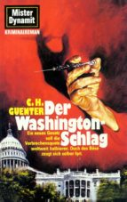 Mister Dynamit 587: Der Washington-Schlag (ebook)