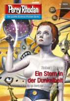 Perry Rhodan 2824: Ein Stern in der Dunkelheit (Heftroman) (ebook)
