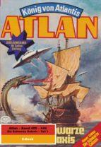 Atlan-Paket 9: Die Schwarze Galaxis (Teil 1) (ebook)