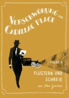 Verschwörung am Cadillac Place 4: Flüstern und Schreie (ebook)