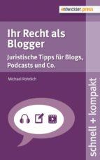 Ihr Recht als Blogger (ebook)