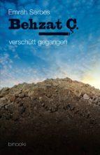 Behzat C. - verschütt gegangen (Teil 2) (ebook)