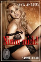 Nimm mich! - Sammelband (ebook)