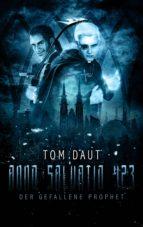 ANNO SALVATIO 423 - Der gefallene Prophet (ebook)