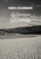 La Spiaggia del Principe  (ebook)