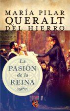 La pasión de la reina (ebook)
