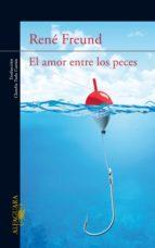 El amor entre los peces (ebook)