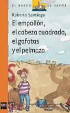 El empollón, el cabeza cuadrada, el gafotas y el pelmazo (eBook-ePub) (ebook)