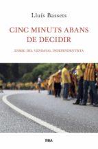Cinc minuts abans de decidir  (ebook)