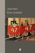 Esa ciudad (ebook)