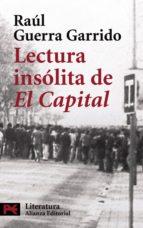 """Lectura insólita de """"El Capital"""" (ebook)"""