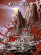 Des ombres venues du passé, le Monde des cinq Règnes (ebook)