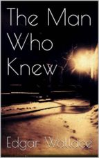 The Man Who Knew (ebook)