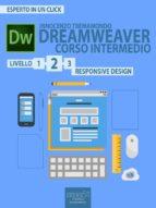 Dreamweaver. Corso intermedio livello 2 (ebook)