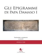 Gli epigrammi di papa Damaso I (ebook)