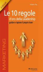Le 10 regole d'oro della leadership (ebook)
