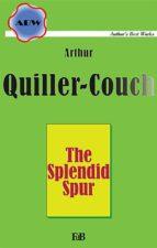 The Splendid Spur (ebook)