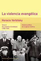 La violencia evangélica (Tomo 2). De Lonardi al Cordobazo (1955-1969) (ebook)