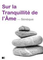 Sur la tranquillité de l'âme (ebook)