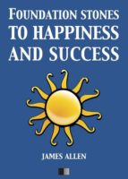 Foundation stones to Happiness and Success (ebook)