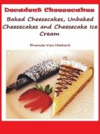Decadent Cheesecakes (ebook)