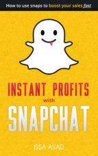 Issa Asad Instant Profits with Snapchat (ebook)