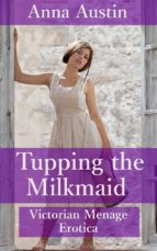 Tupping The Milkmaid (ebook)