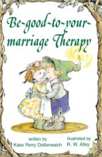 Be-good-to-your-marriage Therapy (ebook)
