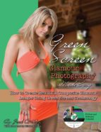 Green Screen Glamour Photography Made Easy (ebook)
