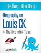 Louis CK (ebook)