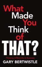 What Made You Think of That? (ebook)
