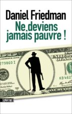 Ne deviens jamais pauvre ! (ebook)