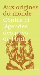 Contes et légendes des pays de l'Inde (ebook)