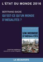 Chapitre L'état du monde 2016 - Qu'est-ce qu'un monde d'inégalité ? (ebook)