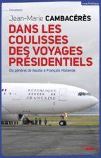Dans les coulisses des voyages présidentiels (ebook)