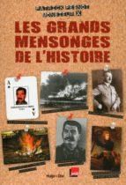 Les grands mensonges de l'histoire (ebook)