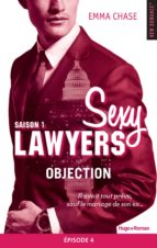 Sexy lawyers Saison 1 Episode 4 Objection (ebook)