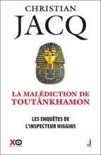 Les enquêtes de l'inspecteur Higgins -tome 22 La malédiction de Toutânkhamon (ebook)