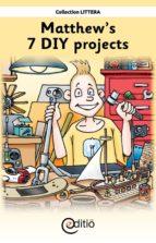Matthew's 7 DIY projects (ebook)