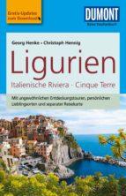 DuMont Reise-Taschenbuch Reiseführer Ligurien, Italienische Riviera,Cinque Terre (ebook)