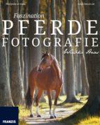 Faszination Pferdefotografie (ebook)