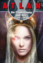 ATLAN X Tamaran 1: Die Prophezeiuung von Sais (ebook)
