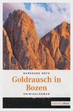 Goldrausch in Bozen (ebook)