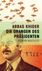 Die Orangen des Präsidenten (ebook)