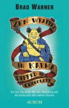 Zen Wrapped in Karma Dipped in Chocolate (ebook)