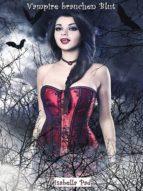 Vampire brauchen Blut - Gesamtausgabe (ebook)