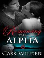 Romancing The Alpha 6 (ebook)