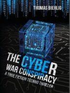 The Cyber War Conspiracy (ebook)