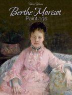 Berthe Morisot: Paintings (ebook)