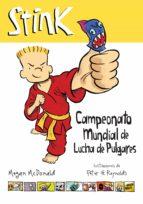 Stink. Campeonato mundial de lucha de pulgares (ebook)